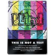BLIND BLIND DVD THIS IS NOT A TEST